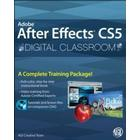 Adobe After Effects CS5 Digital Classroom [With DVD]